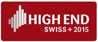 HIGH END SWISS 2015 - Unterhaltungselektronik erleben