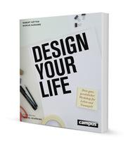 Werde der Designer deines eigenen Lebens