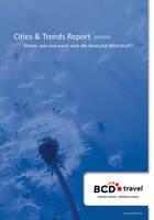 Neuer Cities & Trends Report von BCD Travel