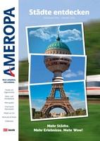 Vier neue Kataloge für Wellness-, Städte-, Bahn- und Deutschland-Urlaub mit Ameropa-Reisen