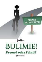 Ein Interview mit Julia über ihre Bulimie