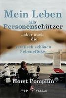 Eine Legende, Personenschützer Horst Pomplun, geht in den Ruhestand