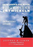 Lean Leadership-Praxisleitfaden von Jeffrey Liker