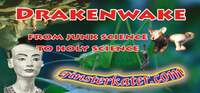 Drakenwake - from junk science to holy science