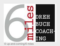6 miles: das Drehbuchcoaching für den Filmnachwuchs