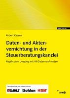 Im NWB Verlag gratis erschienen:  Neue eBroschüre zur Daten- und Aktenvernichtung in der Steuerberatungskanzlei
