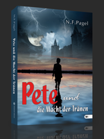 Pete und die Macht der Tränen – N.F. Pagel