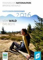 Ferienregion Nationalpark Bayerischer Wald: Neuer Katalog und neuer Slogan
