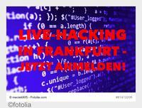 Live Hacking in Frankfurt - jetzt anmelden!