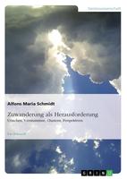 Zuwanderung als Herausforderung für die deutsche Gesellschaft