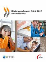 """Deutschland bei Bildungsausgaben im OECD-Mittelfeld  - OECD-Studie """"Bildung auf einen Blick 2015"""" kostenfrei auf wbv Open Access -"""