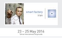 smart factory iran 2016 - Premiere für Irans Fachmesse für intelligente industrielle Technologien vom 23. bis 25. Mai 2016