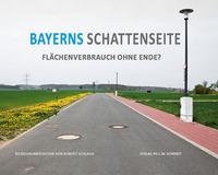Bayerns Schattenseite