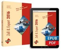 Alle relevanten Zollvorschriften für das Jahr 2016 kompakt in einem Buch