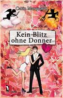 Roman: Kein Blitz ohne Donner (von Carin Marquardt, Autorin aus Saarbrücken)