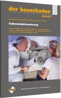 Bekämpfung von Schimmelpilzbefall in Gebäuden