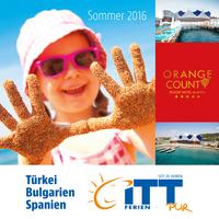Druckfrisch - der neue Sommerkatalog des Reiseveranstalters ITT