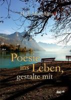 Poesie ins Leben, gestalte mit