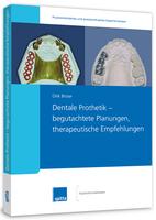 """Spitta veröffentlicht neues Fachbuch """"Dentale Prothetik - begutachtete Planungen, therapeutische Empfehlungen"""""""