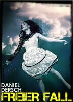 Daniel Dersch: »Freier Fall«