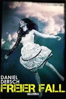 Interview mit Thrillerautor Daniel Dersch