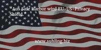 Aus Safe Harbor wird EU-US Privacy Shield