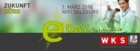 Zukunft Büro ... Experten diskutieren am eDay Salzburg aktuelle IT-Fragen