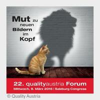 22. qualityaustria Forum: Mut zu neuen Bildern im Kopf