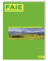 Der FAIE Katalog - ein starkes Stück Landwirtschaft !