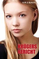 Krügers Bericht - Ein kontroverser Liebesroman