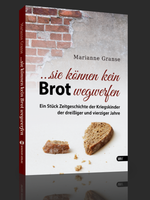 """""""… sie können kein Brot wegwerfen"""""""