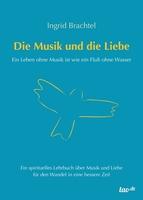 Die Musik und die Liebe