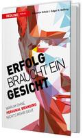 """""""Erfolg braucht ein Gesicht"""" von Edgar K. Geffroy und Ben Schulz"""