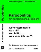 PARODONTITIS - ein ganzheitliches Problem