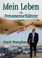 showimage Der Bodyguard Horst Pomplun 'Papa' hat sein zweites Buch erfolgreich veröffentlicht