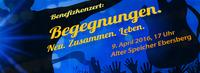 "Benefizkonzert ""Begegnungen"" in Ebersberg"