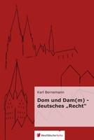 """Buchveröffentlichung """"Dom und Dam(m) - deutsches """"Recht"""""""""""