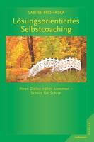 Neues Selbstcoaching-Buch von Sabine Prohaska, Wien