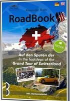 Grand Tour of Switzerland - Der Reiseführer für Auto und Motorrad!