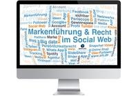 """Workshop """"Markenführung und Recht im Social Web"""""""
