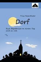 """Buch-Neuerscheinung: der ungewöhnliche Roman """"Dorf"""""""