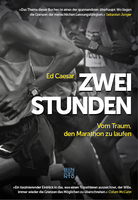 Buchtipp: 2 Stunden - Vom Traum, den Marathon zu laufen