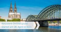 Netzwerk Onlinehandel startet am 28. April in Köln