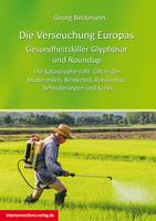 Glyphosat  und Roundup - Verseuchung durch Pflanzenkiller