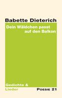 """Neuerscheinung: """"Dein Wäldchen passt auf den Balkon"""" von Babette Dieterich"""