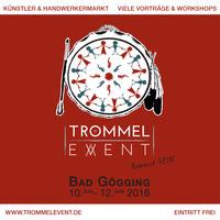 Trommelevent - Bewusst  S E I N  -  10. - 12. Juni 2016