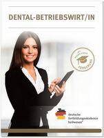 Dental-Betriebswirt/in in der Zahnarztpraxis