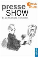 """""""Presseshow. So sind nicht alle Journalisten"""" erschienen"""