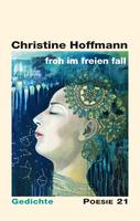 """Lyrisches Debüt: """"froh im freien fall"""" von Christine Hoffmann"""