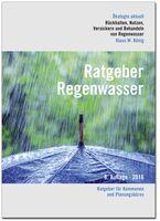 Umgang mit Regenwasser - die neuesten Ansätze für ein aktuelles Thema